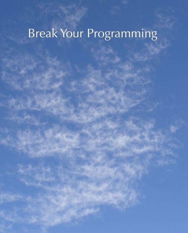 break programming copy